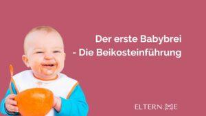 Der erste Babybrei